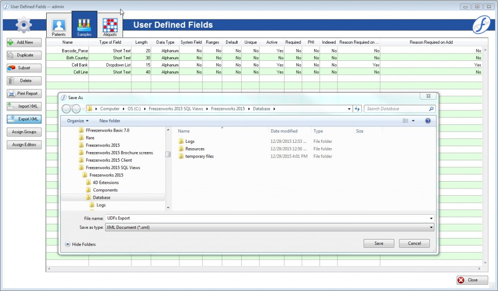 User Defined Fields UDFs can be easily exported as an XML file for efficient field management